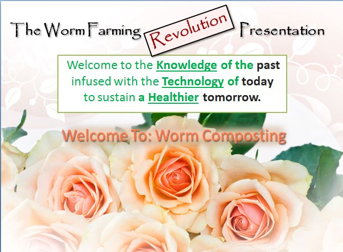 The Worm Farming Presentation Slide 1